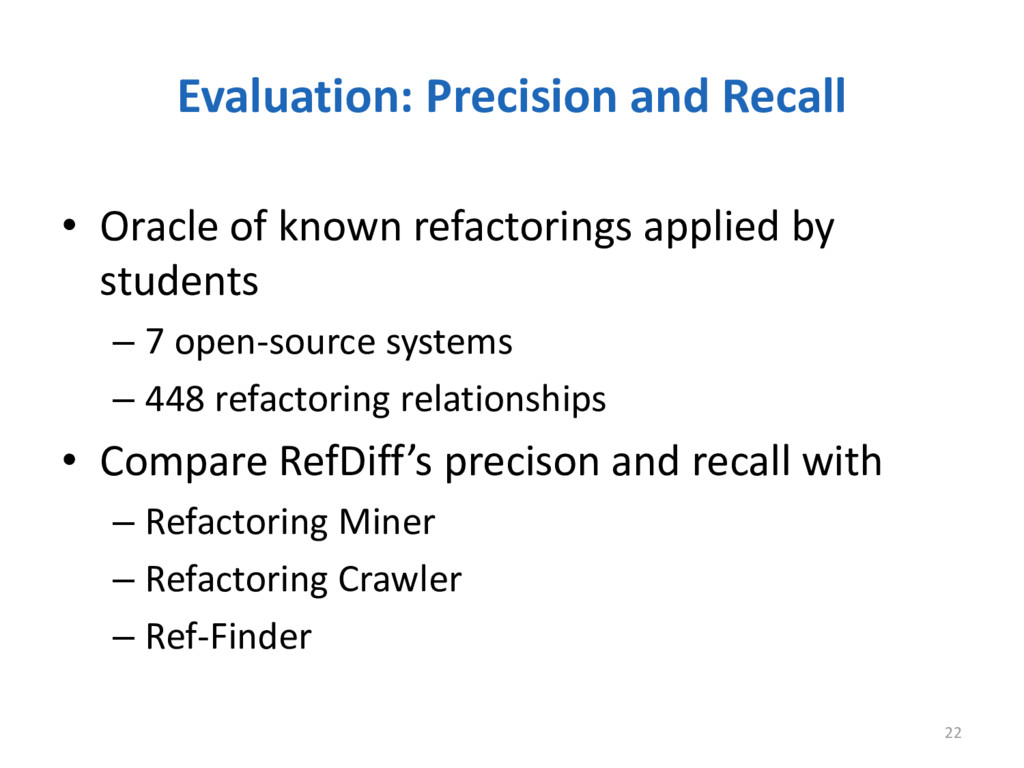 Evaluation: Precision and Recall 22 • Oracle of...