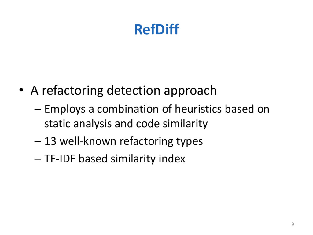 RefDiff 9 • A refactoring detection approach – ...