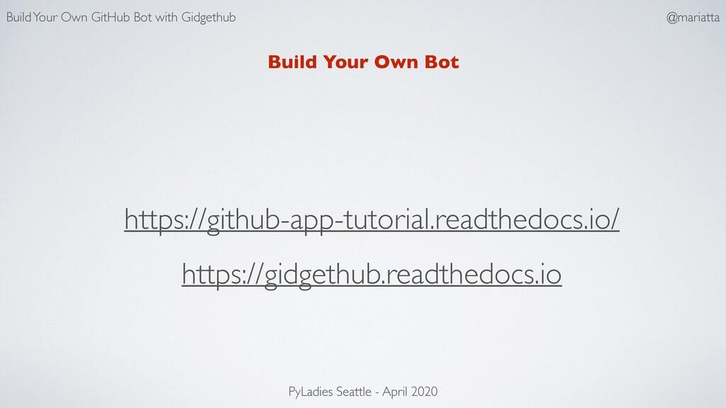 Build Your Own Bot https://github-app-tutorial....