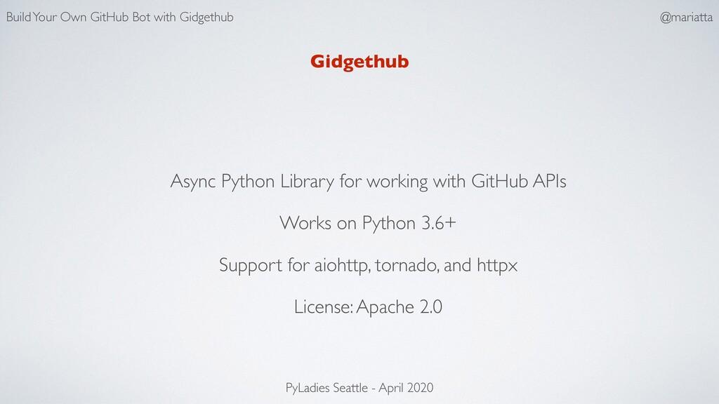 Gidgethub Async Python Library for working with...