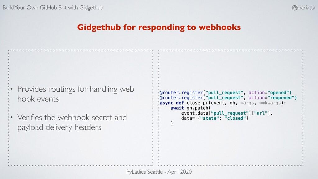Gidgethub for responding to webhooks @router.re...