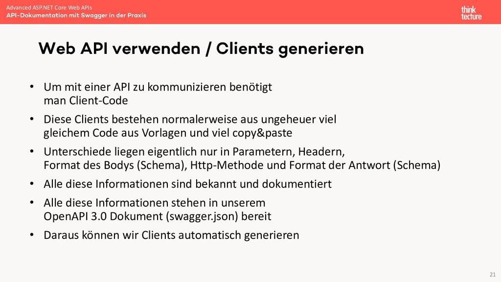 21 • Um mit einer API zu kommunizieren benötigt...