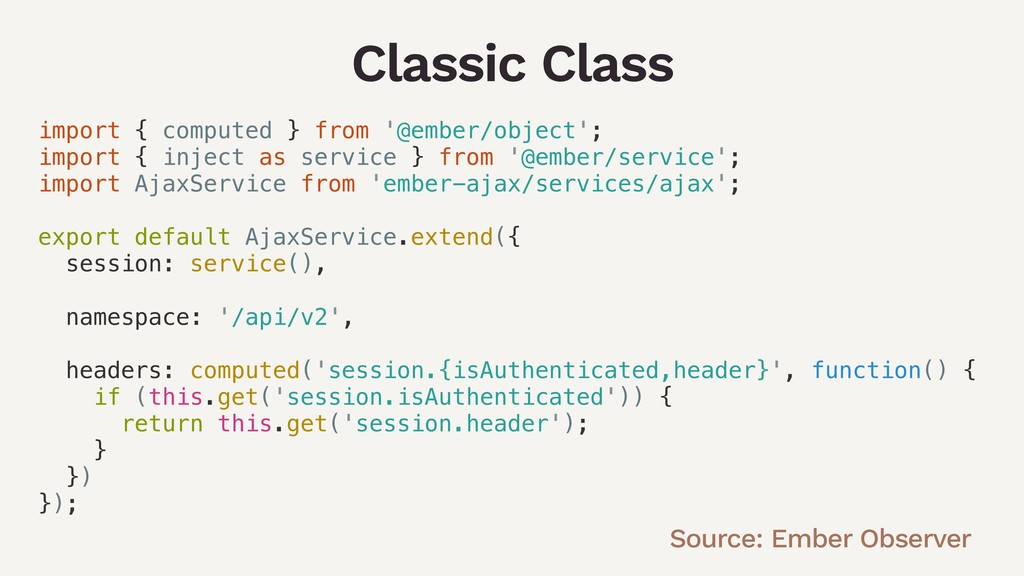 Classic Class import { computed } from '@ember/...