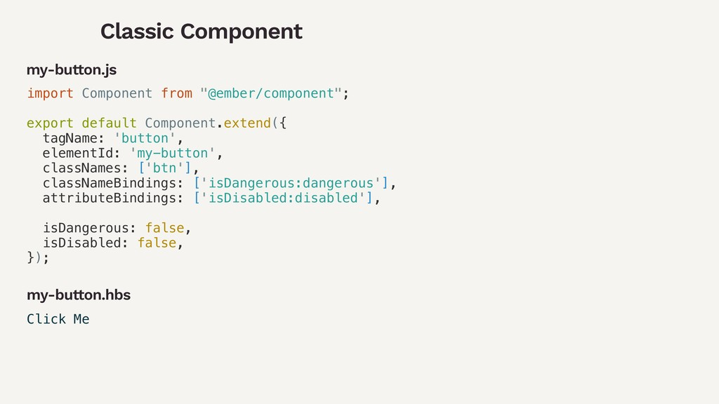 "Classic Component import Component from ""@ember..."