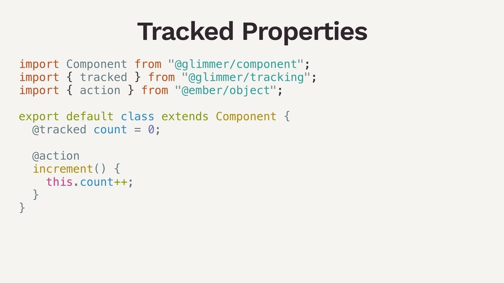 "Tracked Properties import Component from ""@glim..."