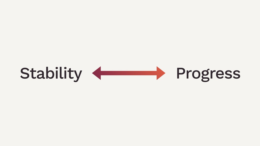 Progress Stability