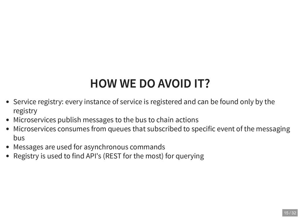 HOW WE DO AVOID IT? HOW WE DO AVOID IT? Service...