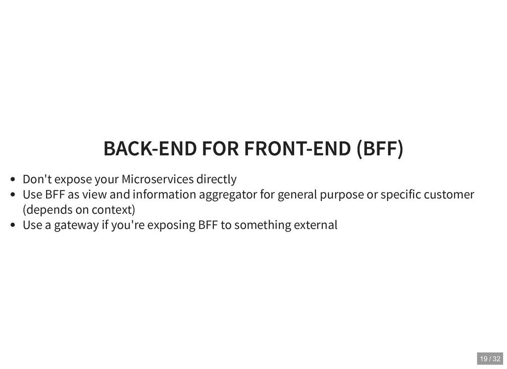 BACK-END FOR FRONT-END (BFF) BACK-END FOR FRONT...