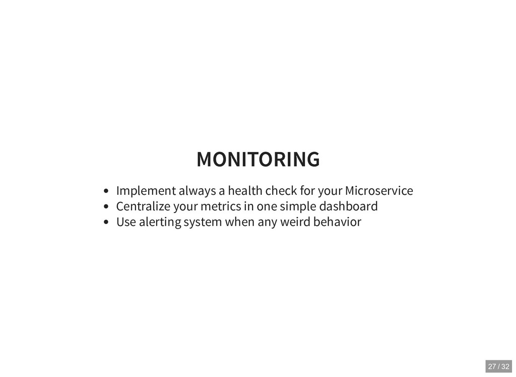 MONITORING MONITORING Implement always a health...
