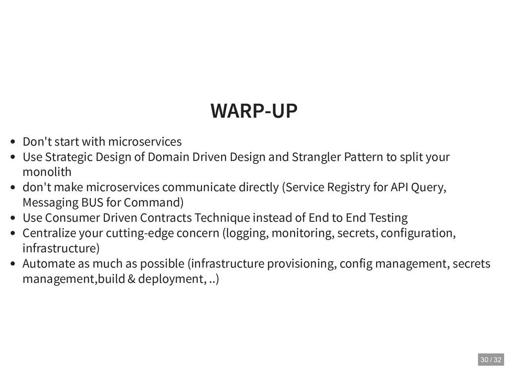 WARP-UP WARP-UP Don't start with microservices ...