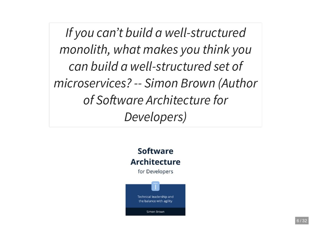If you can't build a well-structured monolith, ...