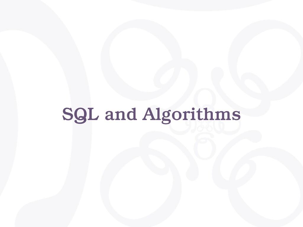 SQL and Algorithms