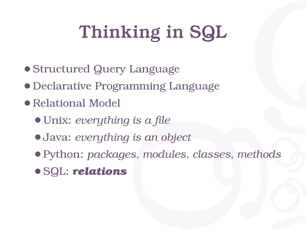 Thinking in SQL •Structured Query Language •Dec...