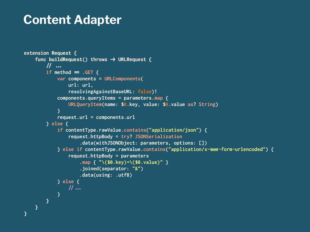 Content Adapter extension Request { func buildR...
