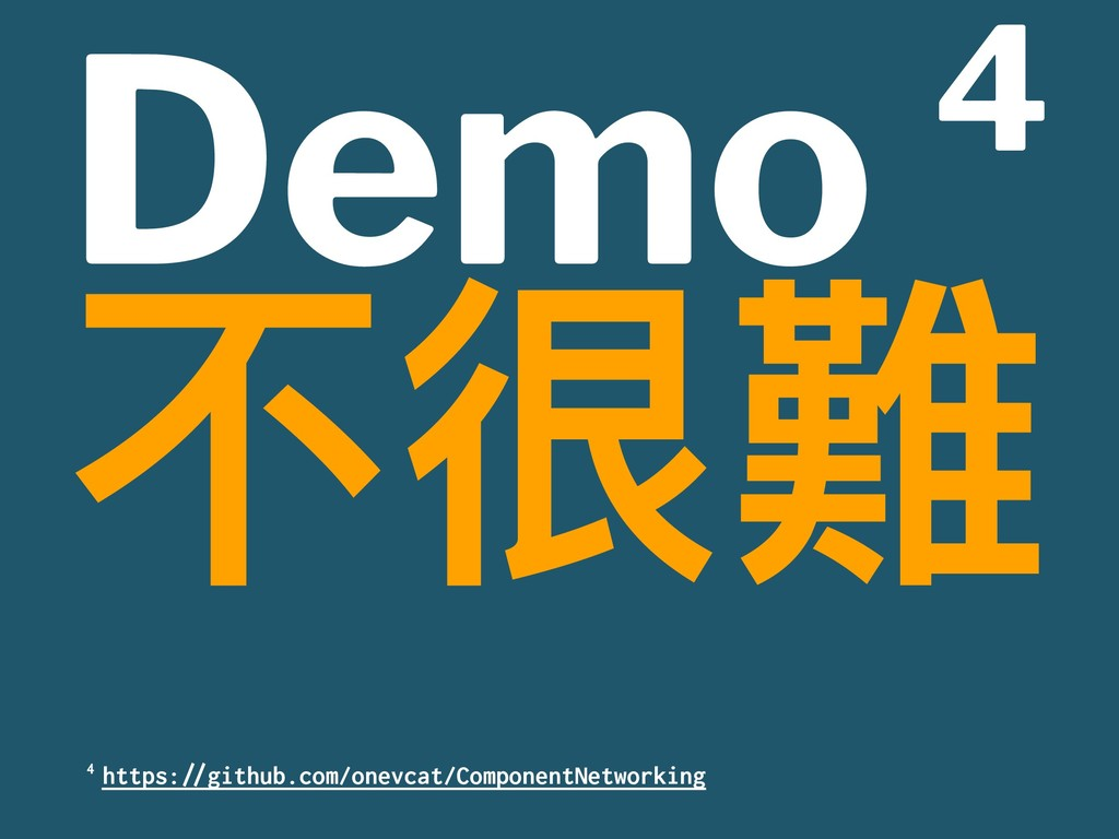 "Demo 4 ӧஉ櫞 4 https:""#github.com/onevcat/Compone..."