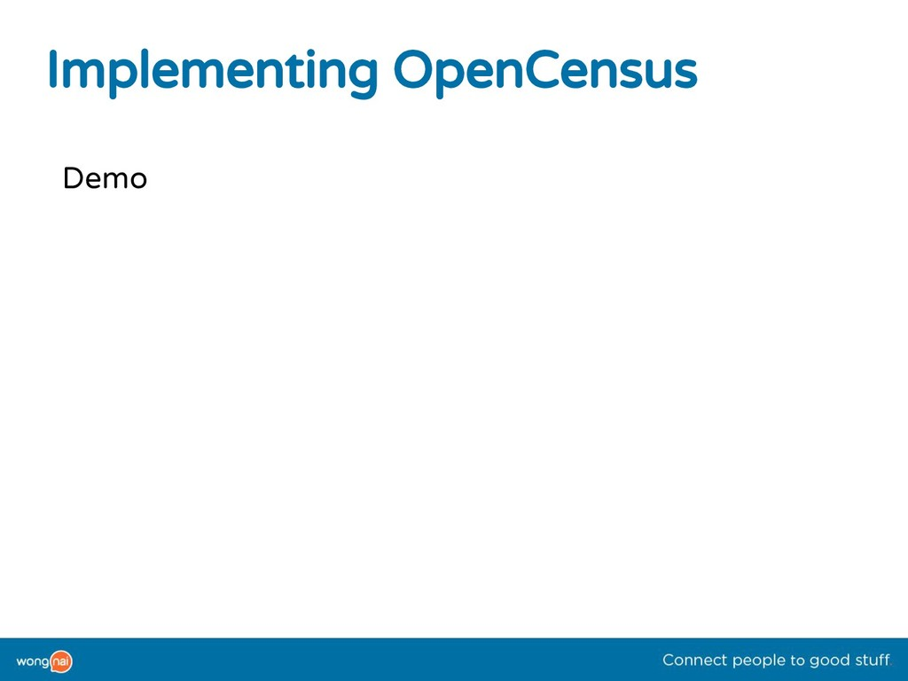 Implementing OpenCensus Demo