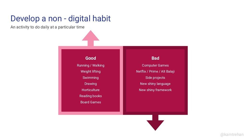 Develop a non - digital habit An activity to do...