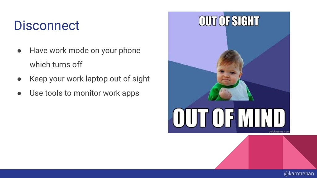Disconnect ● Have work mode on your phone which...
