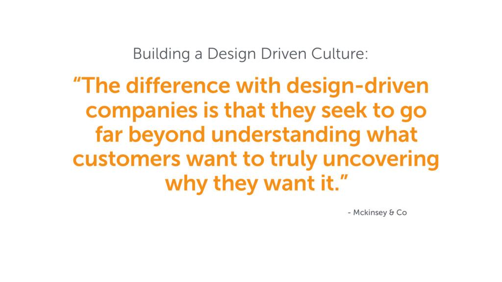 "Building a Design Driven Culture: ""The differen..."