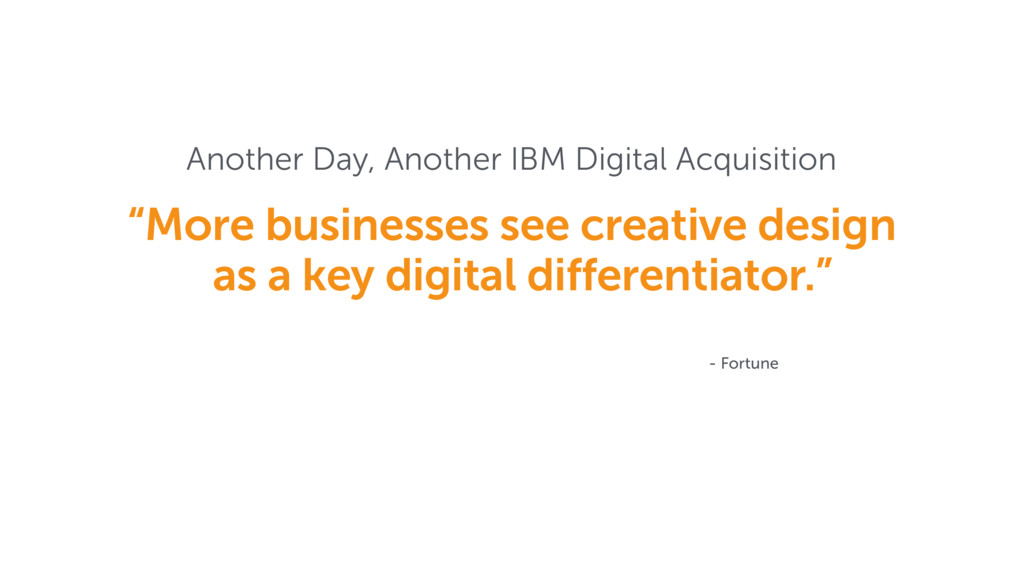 """Another Day, Another IBM Digital Acquisition """"M..."""