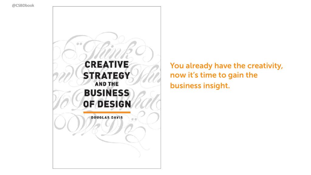 @CSBDbook You already have the creativity,  no...
