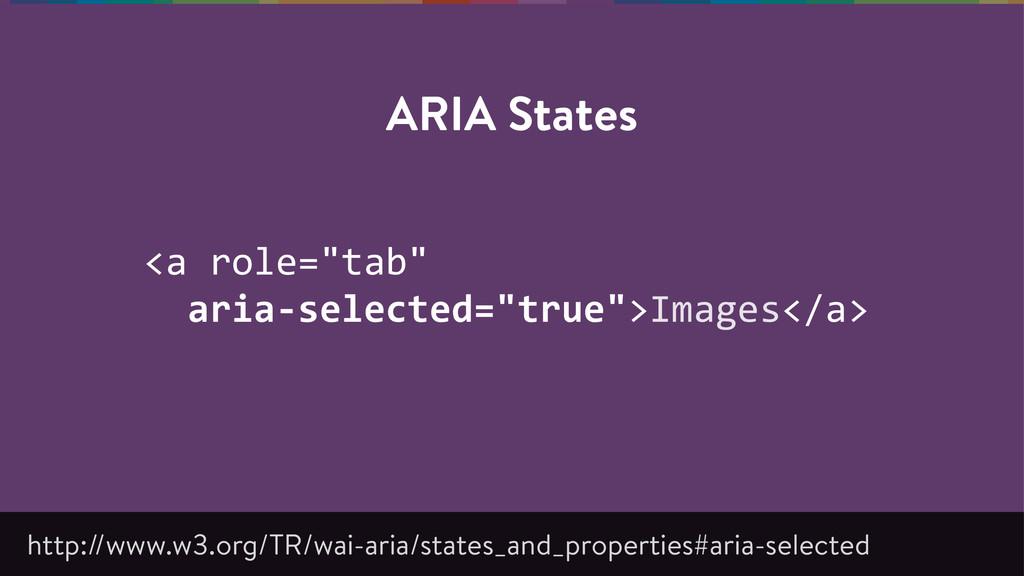 "<a role=""tab""     aria-‐selected=""true"">I..."