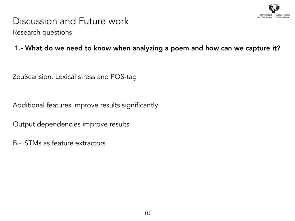 Discussion and Future work Research questions 1...