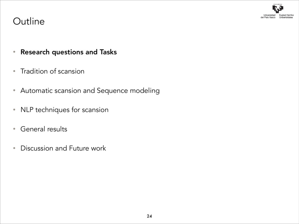 Outline • Research questions and Tasks • Tradit...