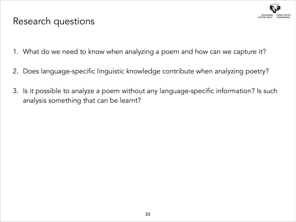 Research questions 1. What do we need to know w...