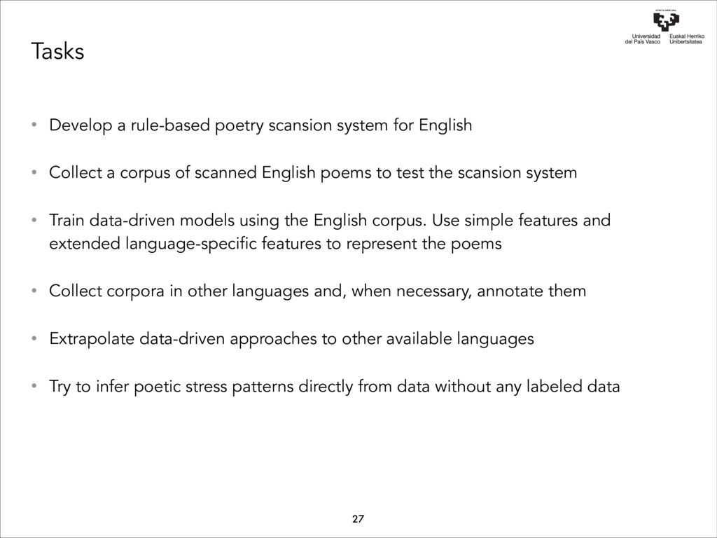 Tasks • Develop a rule-based poetry scansion sy...