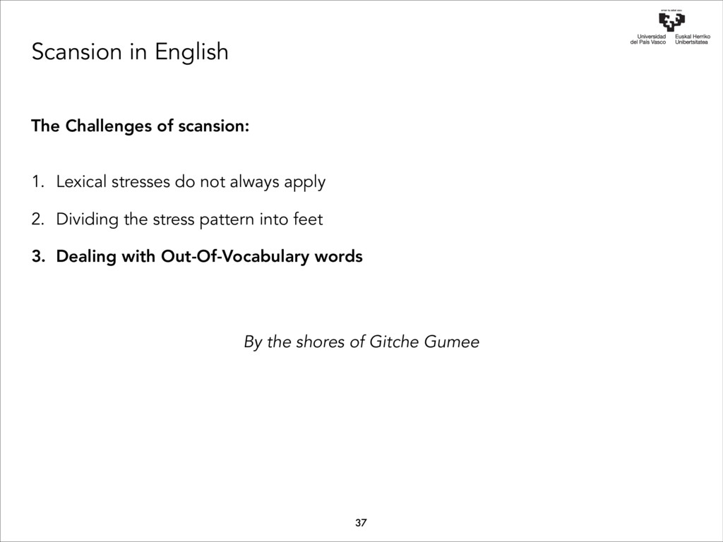 Scansion in English The Challenges of scansion:...
