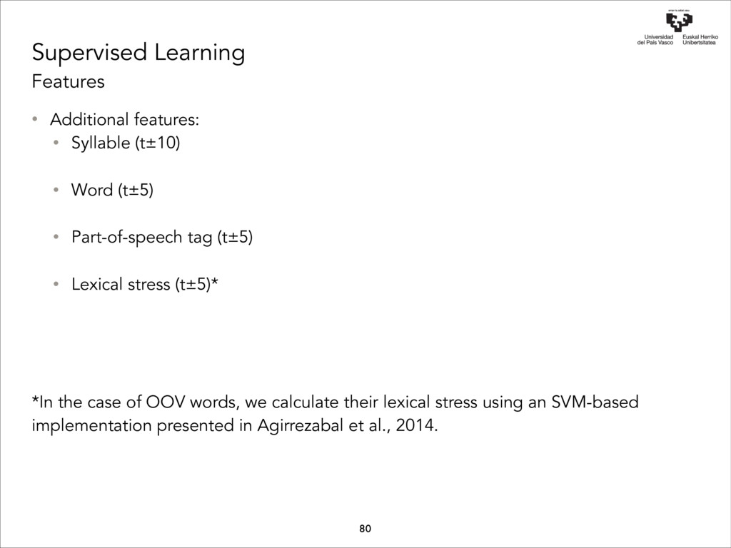 Supervised Learning Features • Additional featu...