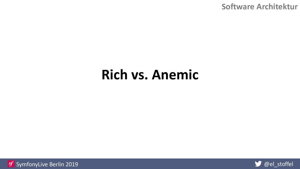 @el_stoffel SymfonyLive Berlin 2019 Rich vs. An...