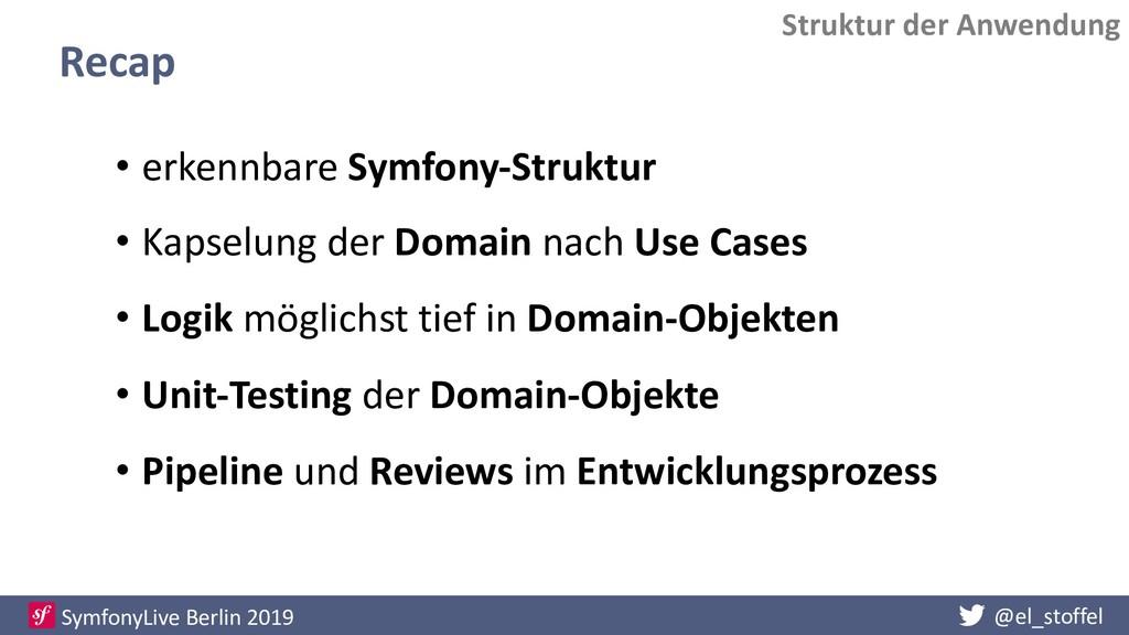 @el_stoffel SymfonyLive Berlin 2019 Struktur de...
