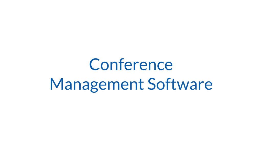Conference Management Software
