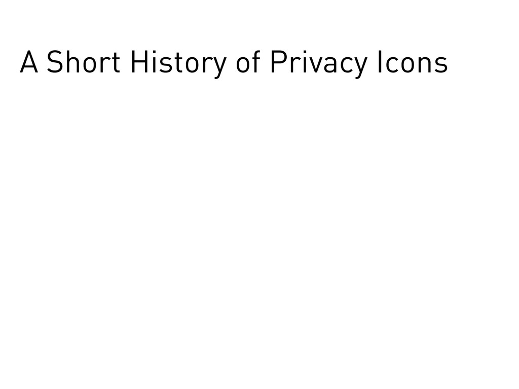 A Short History of Privacy Icons