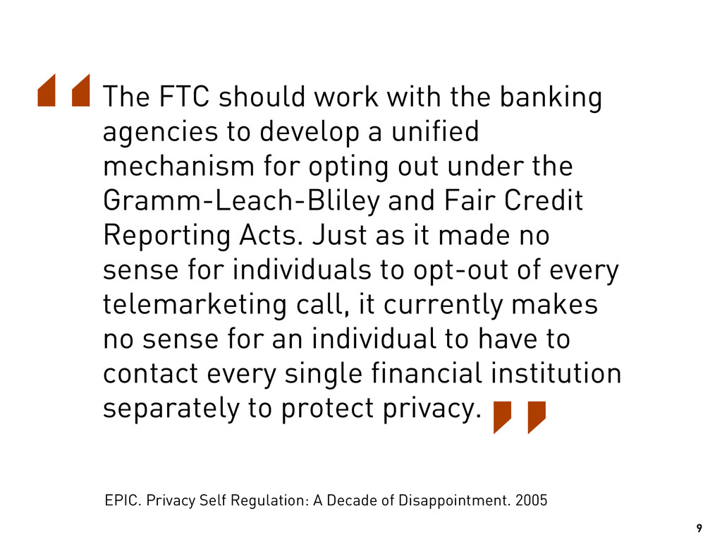 9 The FTC should work with the banking agencies...