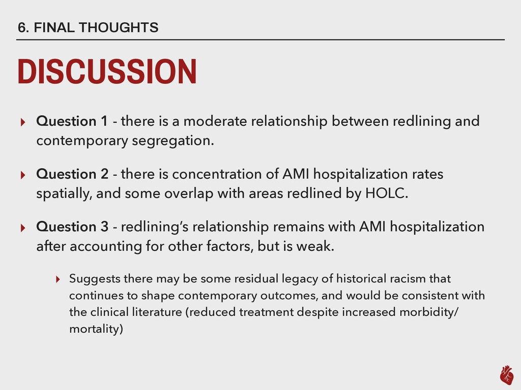 6. FINAL THOUGHTS DISCUSSION ▸ Question 1 - the...