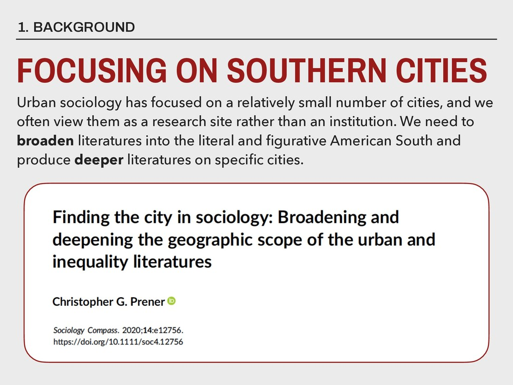1. BACKGROUND FOCUSING ON SOUTHERN CITIES Urban...