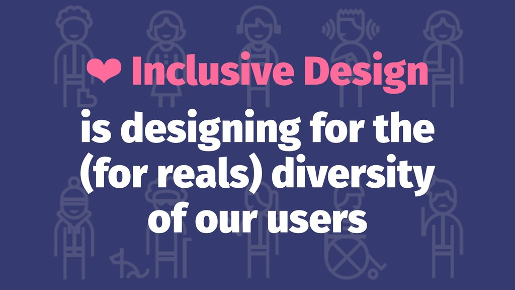 ❤ Inclusive Design is designing for the (for re...