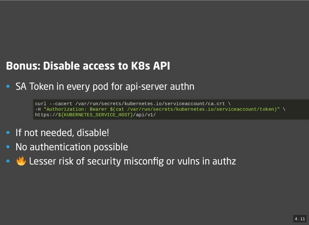 / Bonus: Disable access to K8s API Bonus: Disab...