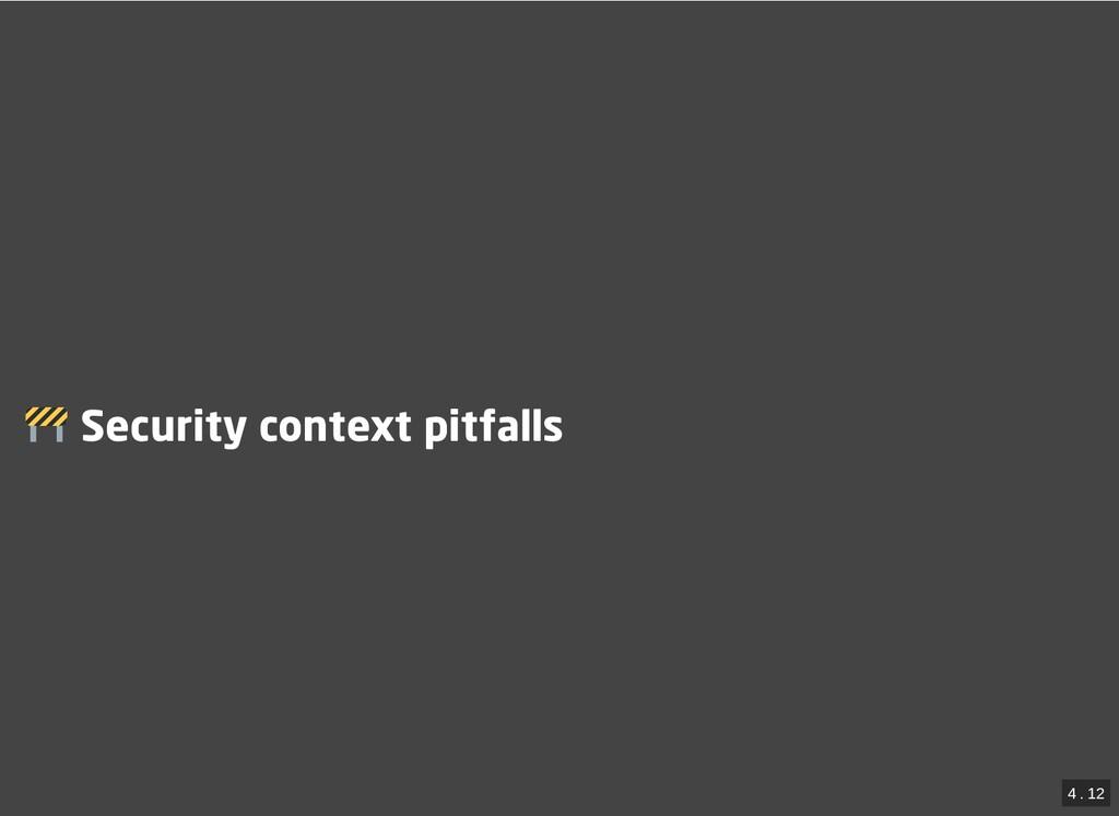 / Security context pitfalls Security context pi...