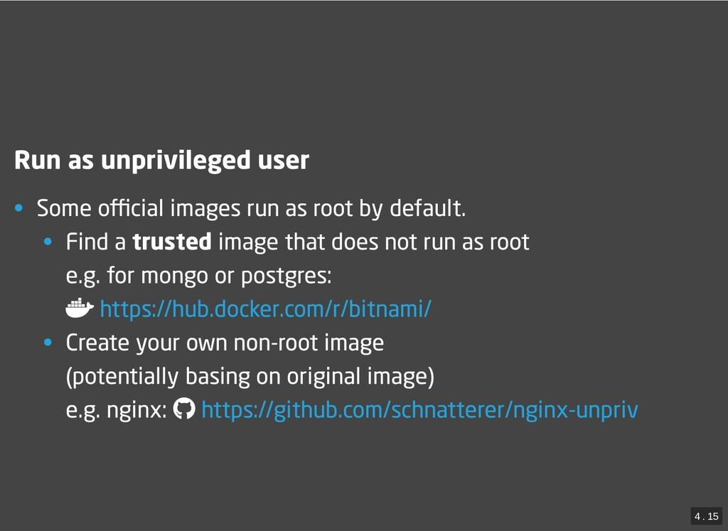 / Run as unprivileged user Run as unprivileged ...