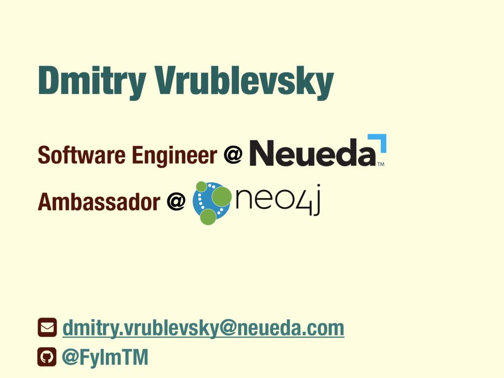 Dmitry Vrublevsky Software Engineer @ % dmitry....
