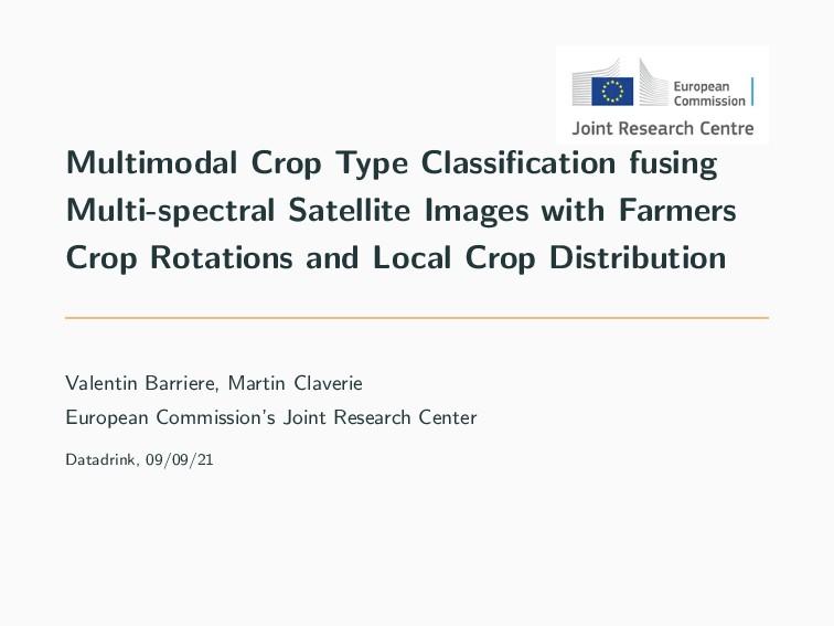 Multimodal Crop Type Classification fusing Multi...