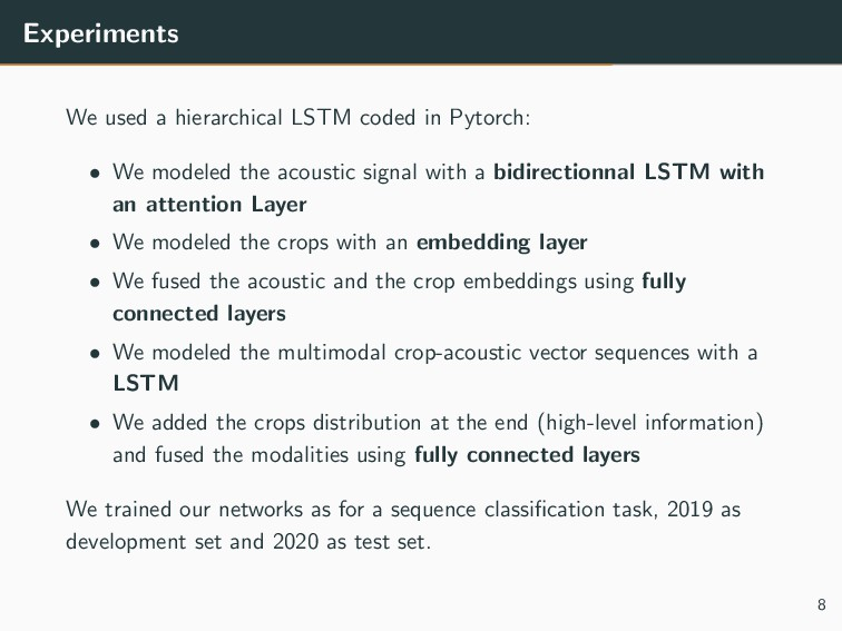 Experiments We used a hierarchical LSTM coded i...