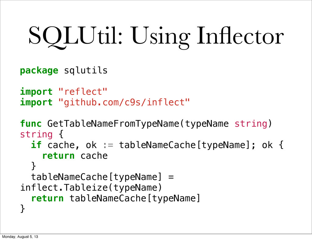 SQLUtil: Using Inflector package sqlutils import...