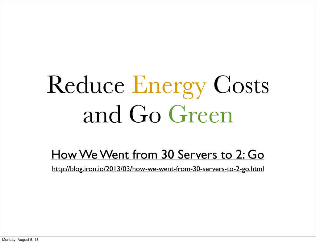 Reduce Energy Costs and Go Green How We Went fr...