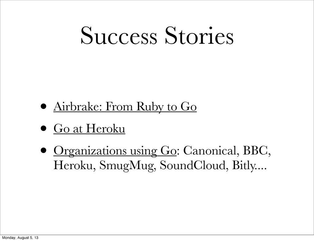 Success Stories • Airbrake: From Ruby to Go • G...