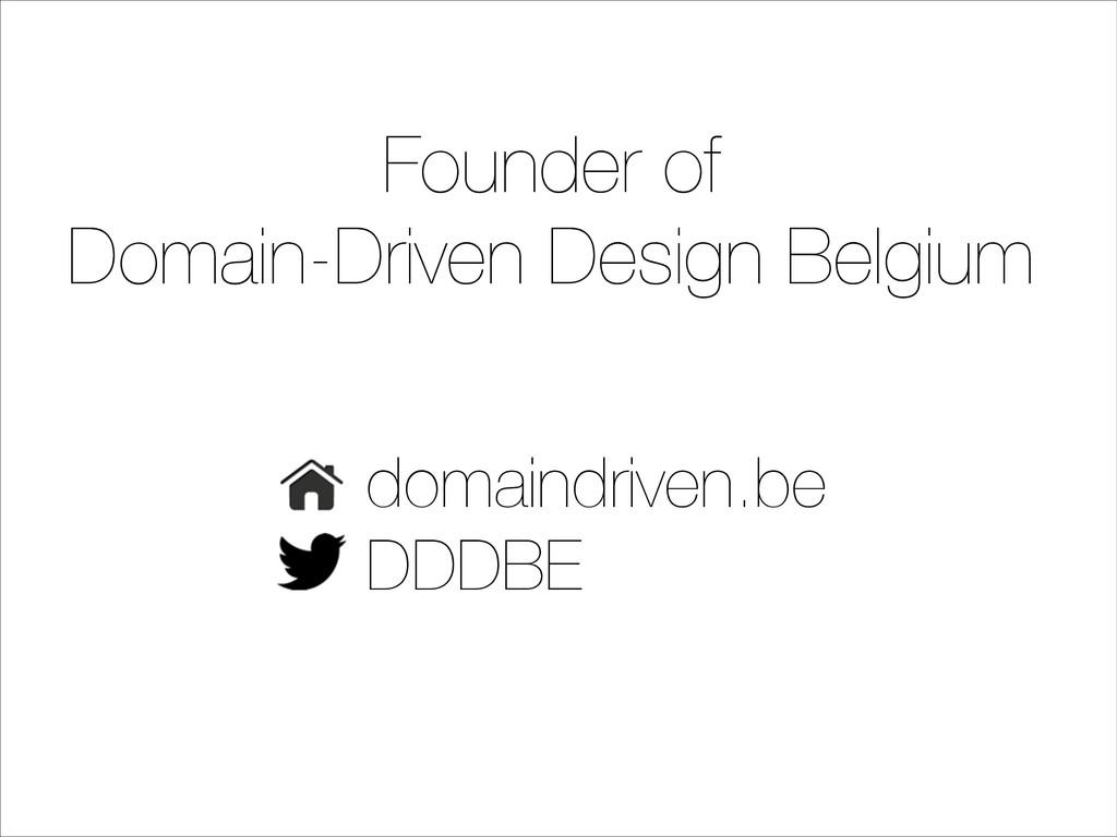 Founder of Domain-Driven Design Belgium domaind...